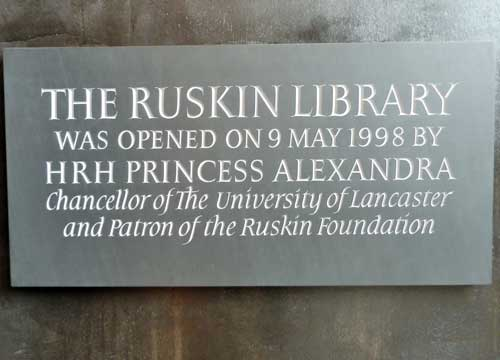 Ruskin Library opened May 1998 by Princess Alexandra